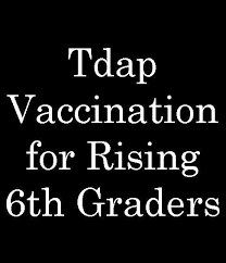 Tdap Vaccination for Rising 6th Graders